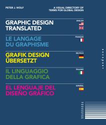Graphic Design, Translated : A Visual Directory of Terms for Global Design