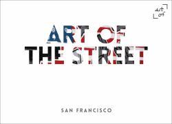 Art of the Street: San Francisco