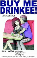 Buy Me Drinkee! or Hostess Bars 101