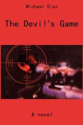 The Devil's Game : A Novel