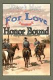 For Love or Honor Bound