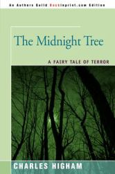 The Midnight Tree : A Fairy Tale of Terror