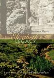 Elizabeth's Legacy : Book Two of the Clearharbour Trilogy