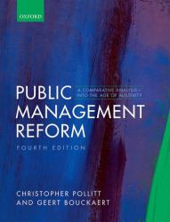 Public Management Reform : A Comparative Analysis - into the Age of Austerity