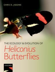 The Ecology and Evolution of Heliconius Butterflies