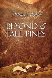 Beyond the Tall Pines