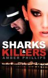 Sharks and Killers