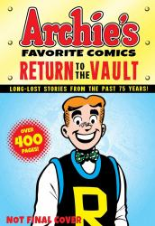 Archie's Favorite Comics : Return to the Vault