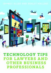 Technology Tips for Lawyers and Business Professionals