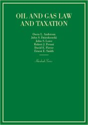Oil and Gas Law and Taxation