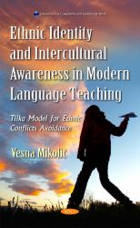 Ethnic Identity and Intercultural Awareness in Modern Language Teaching : Tilka Model for Ethnic Conflicts Avoidance