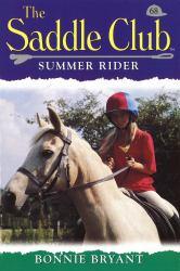 Saddle Club 68: Summer Rider