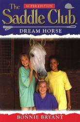 Saddle Club Super: Dream Horse