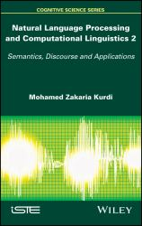 Automatic Speech Processing and Natural Languages Vol. 2 : Semantics, Discourse and Applications