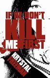 If He Don't Kill Me