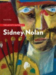 Sidney Nolan - The Artist's Materials
