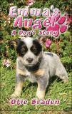 Emma's Angel : A Dog's Story