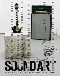 Sound Art - Sound As a Medium of Art