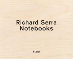 Richard Serra: Notebooks Vol. 2