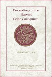 Proceedings of the Harvard Celtic Colloquium 2016
