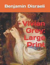 Vivian Grey : Large Print