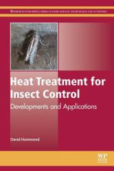 Heat Treatment for Insect Control : Developments and Applications
