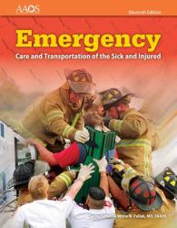 Emergency : Care and Transportation of the Sick and Injured