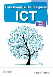 Functional Skills Progress ICT Entry 1 - Entry 2