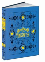The Adventures of Tom Sawyer : A Novel