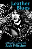 Leather Blues : The Adventures of Denny Sargent