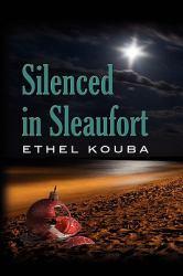 Silenced in Sleaufort