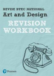 Revise BTEC National Art and Design Revision Workbook