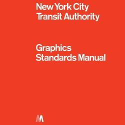 NYCTA Graphics Standards Manual : Compact Edition