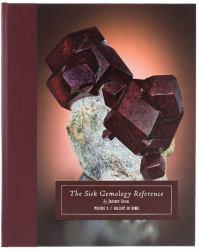 The Sisk Gemology Reference : Volume #3: Gallery of Gems