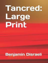 Tancred : Large Print